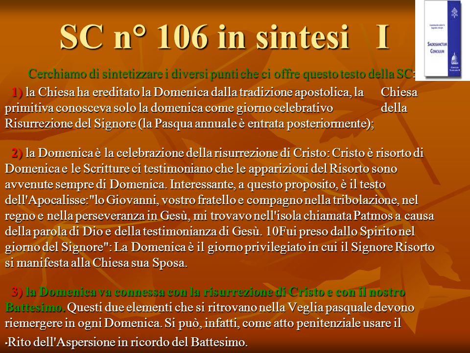 SC n° 106 in sintesi I Cerchiamo di sintetizzare i diversi punti che ci offre questo testo della SC: