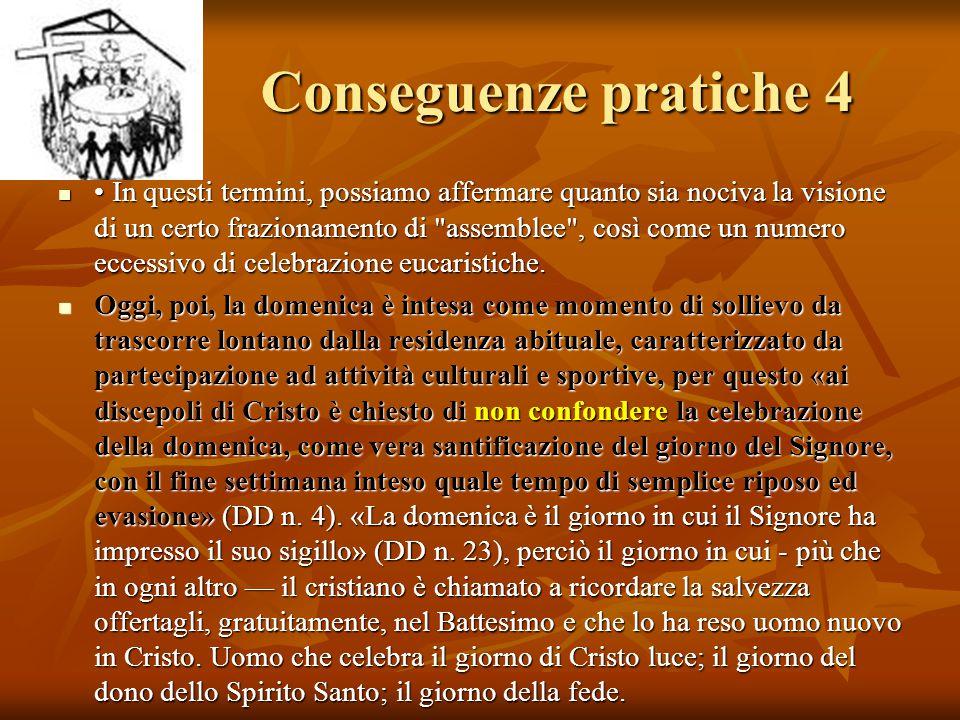 Conseguenze pratiche 4