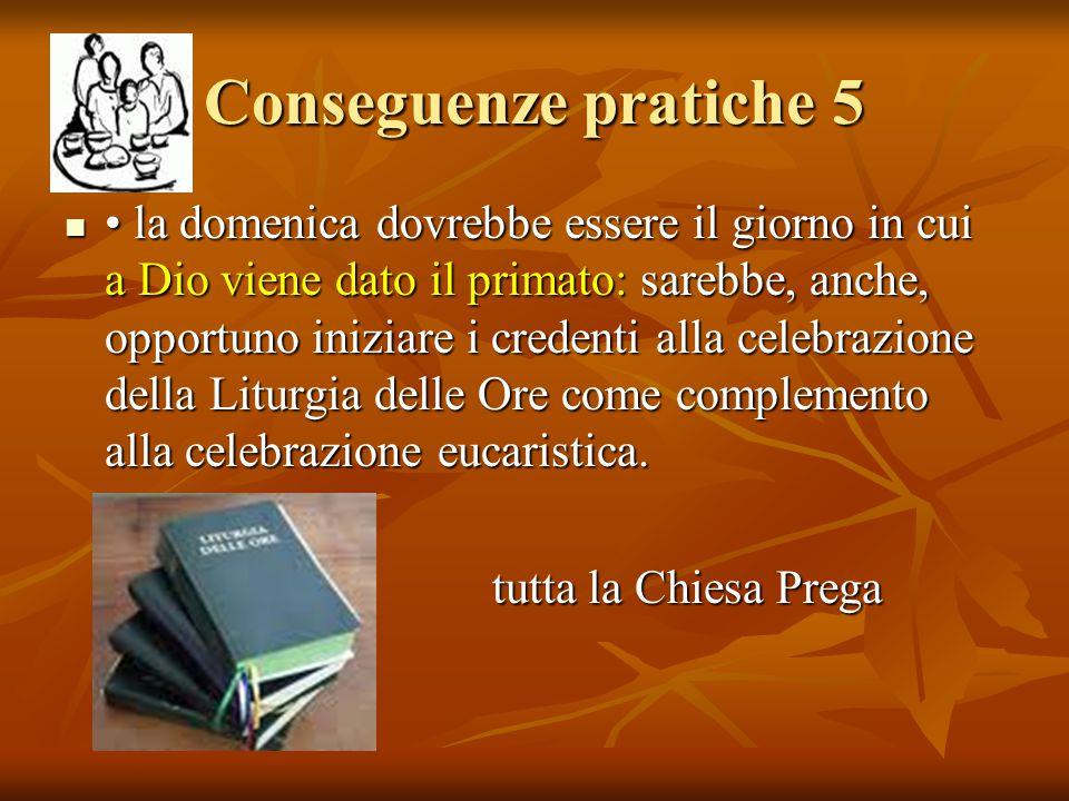 Conseguenze pratiche 5