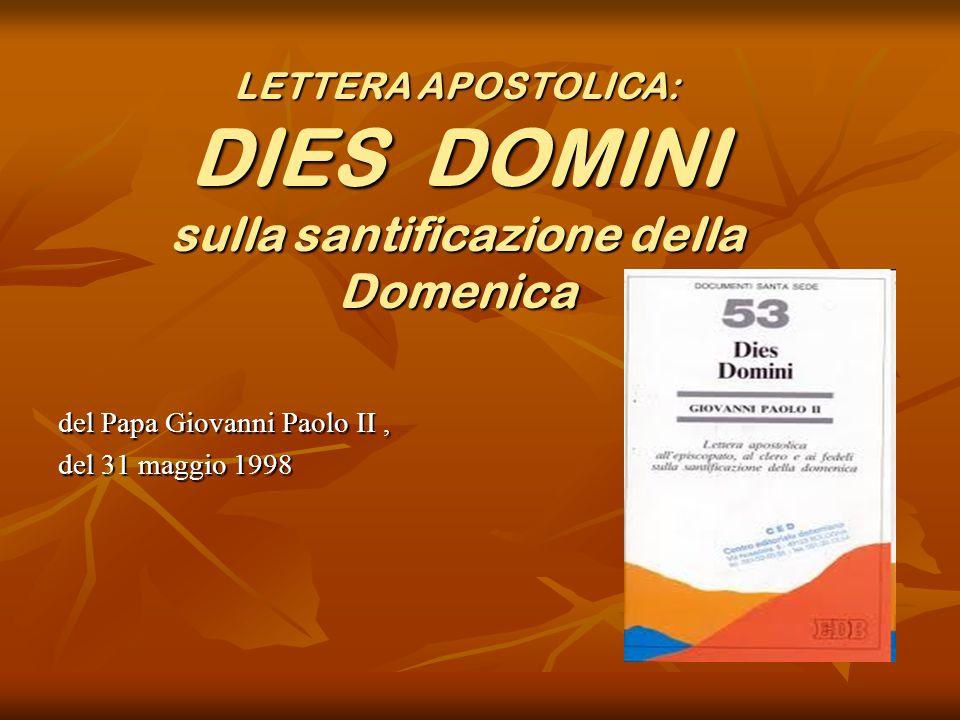LETTERA APOSTOLICA: DIES DOMINI sulla santificazione della Domenica