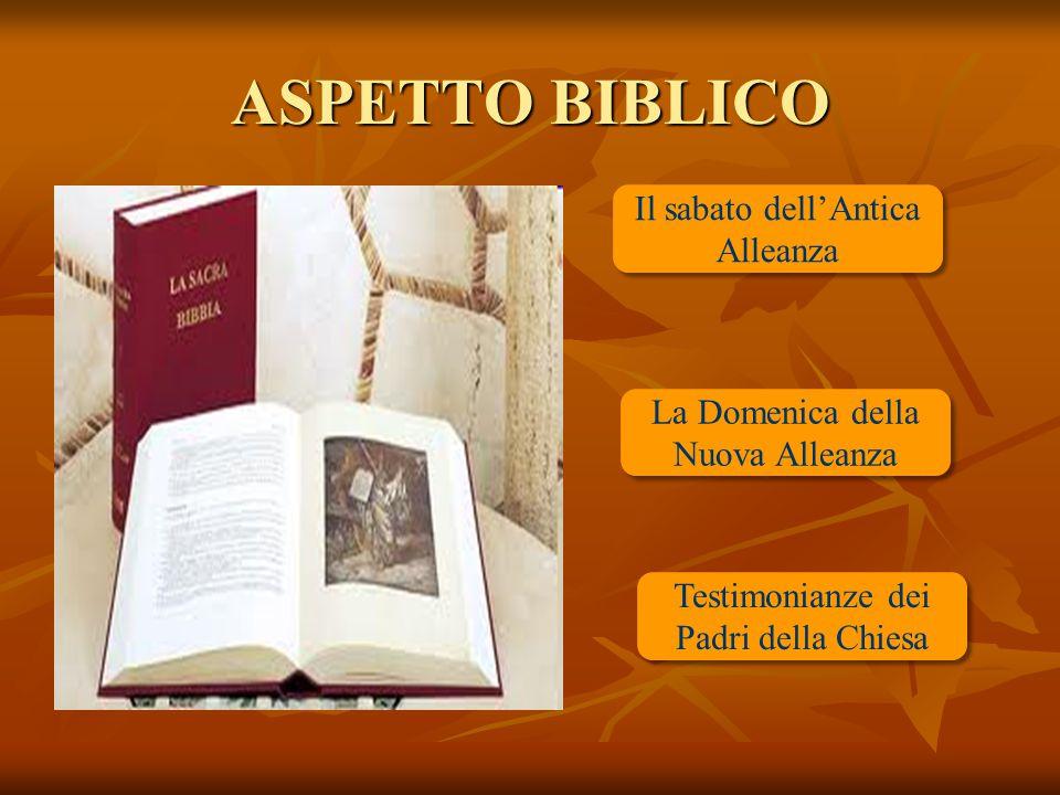 ASPETTO BIBLICO Il sabato dell'Antica Alleanza