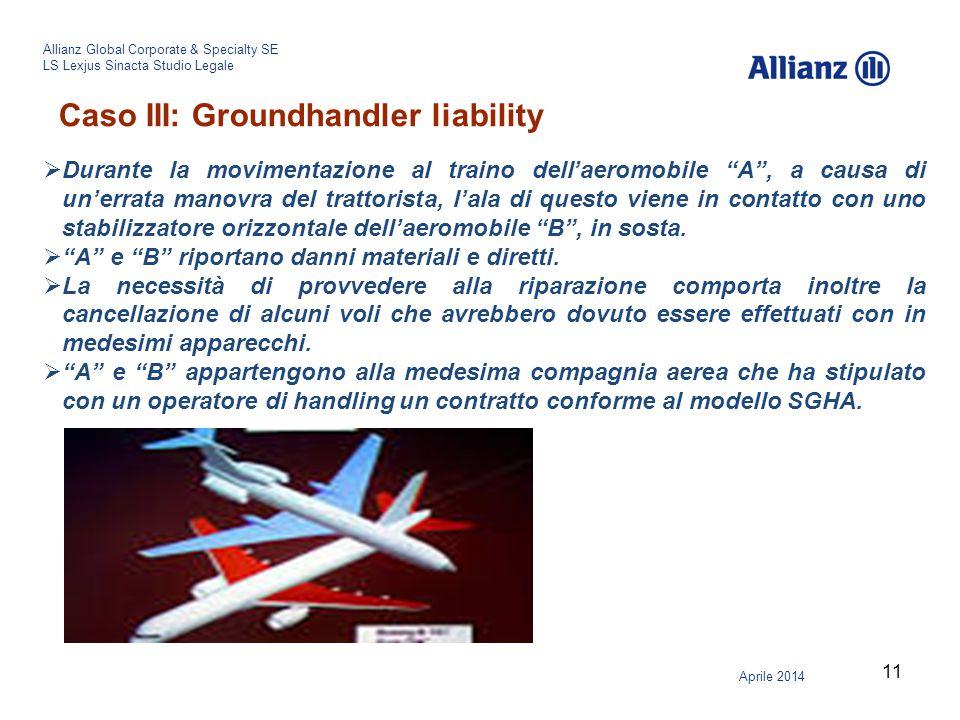 Caso III: Groundhandler liability
