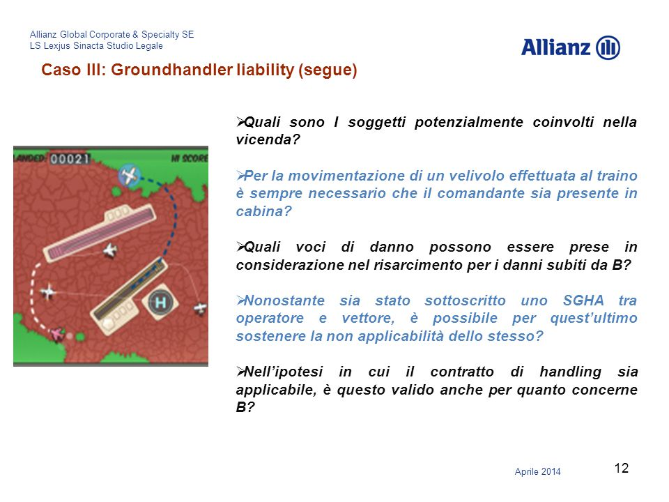 Caso III: Groundhandler liability (segue)