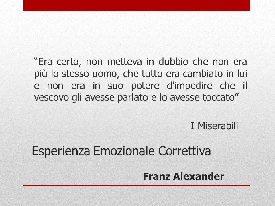 Esperienza Emozionale Correttiva Franz Alexander