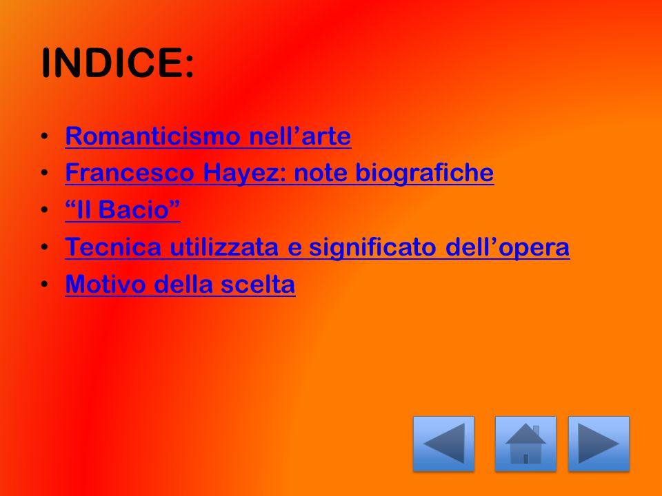 INDICE: Romanticismo nell'arte Francesco Hayez: note biografiche