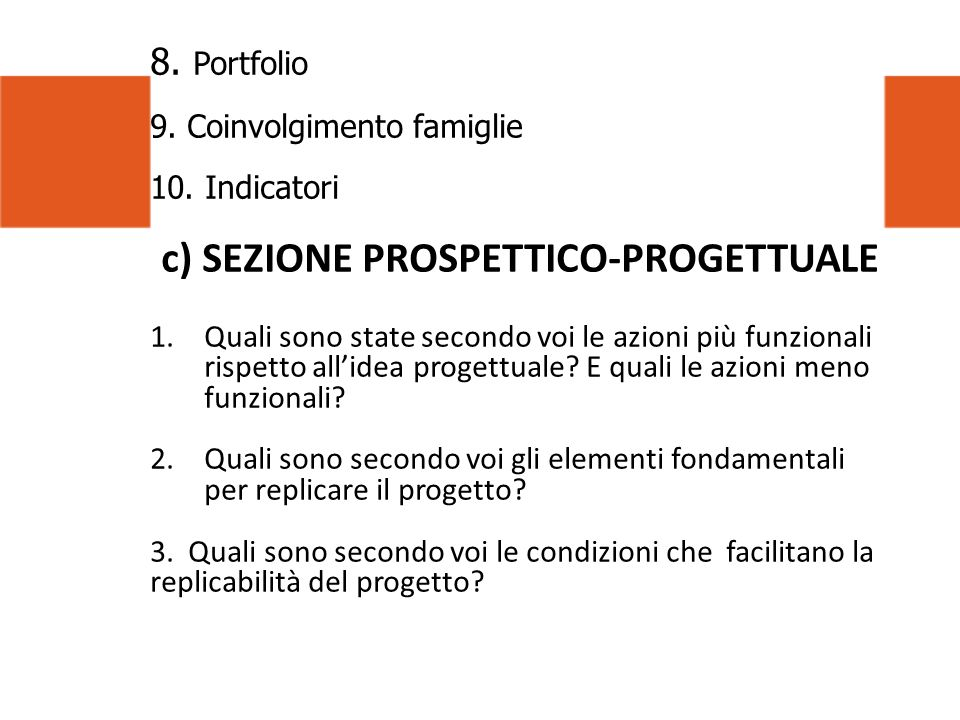 c) SEZIONE PROSPETTICO-PROGETTUALE