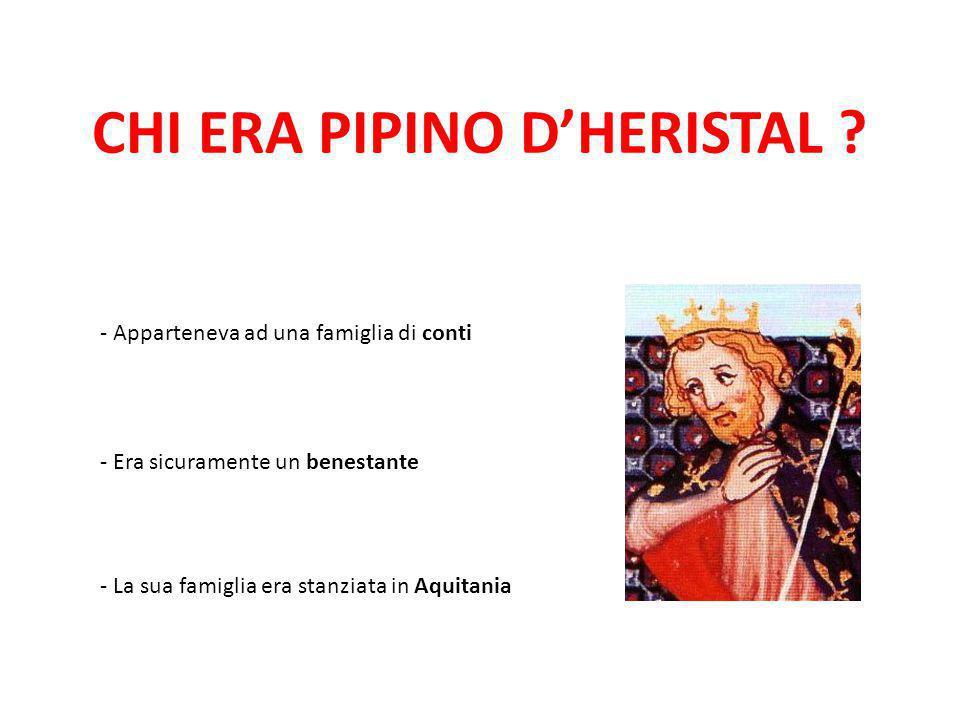 CHI ERA PIPINO D'HERISTAL