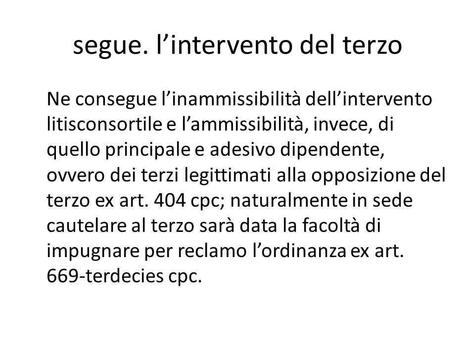 segue. l'intervento del terzo