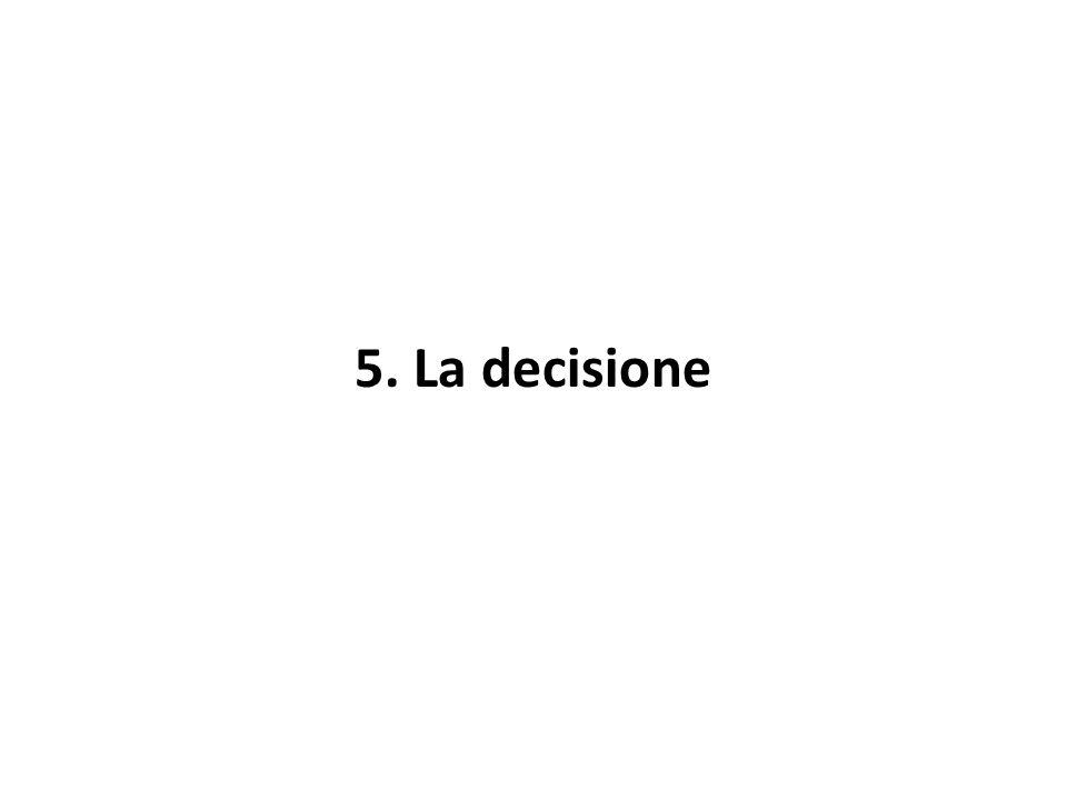 5. La decisione