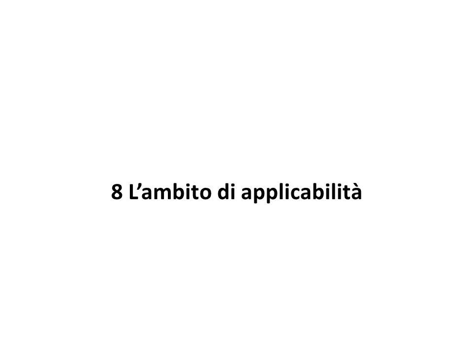 8 L'ambito di applicabilità
