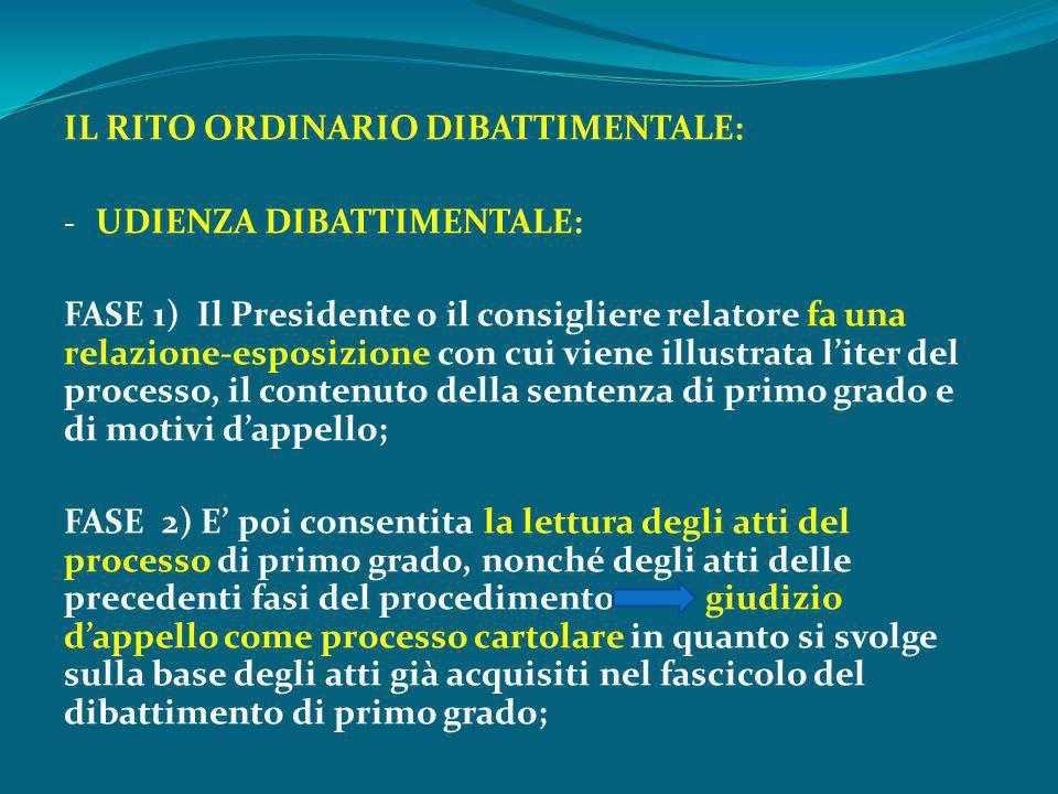 IL RITO ORDINARIO DIBATTIMENTALE: