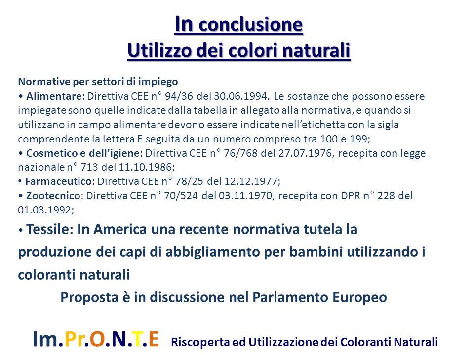 Im.Pr.O.N.T.E Riscoperta ed Utilizzazione dei Coloranti Naturali