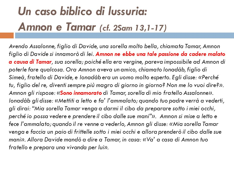 Un caso biblico di lussuria: Amnon e Tamar (cf. 2Sam 13,1-17)