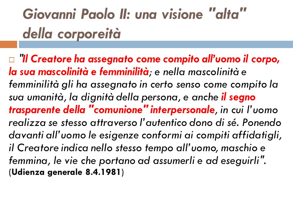 Giovanni Paolo II: una visione alta della corporeità
