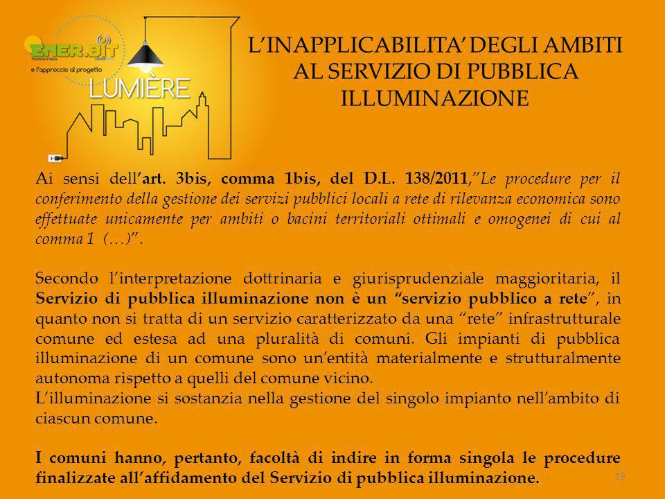 L'INAPPLICABILITA' DEGLI AMBITI AL SERVIZIO DI PUBBLICA ILLUMINAZIONE