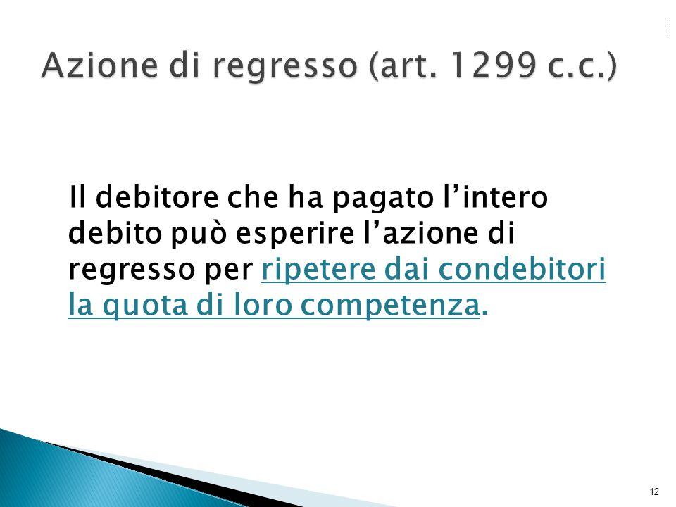 Azione di regresso (art. 1299 c.c.)