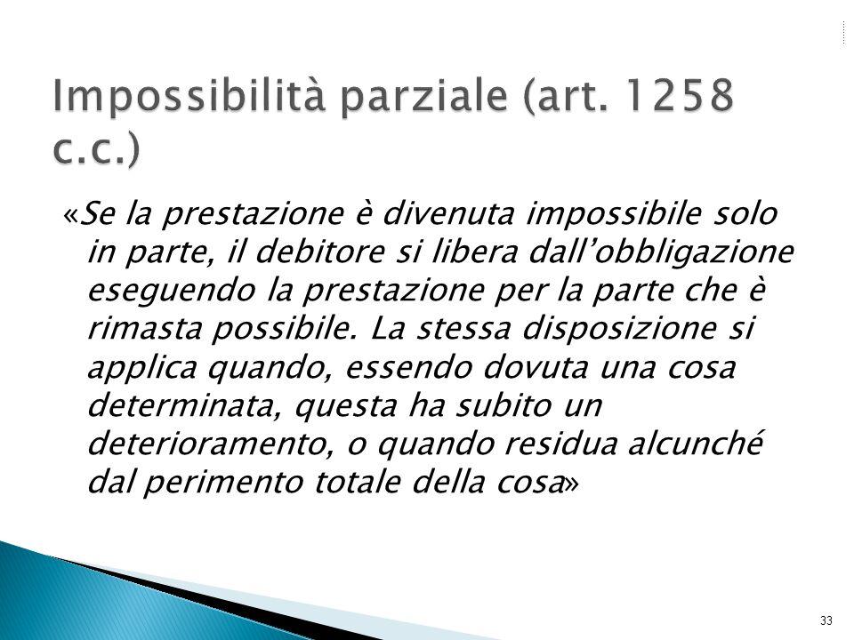 Impossibilità parziale (art. 1258 c.c.)
