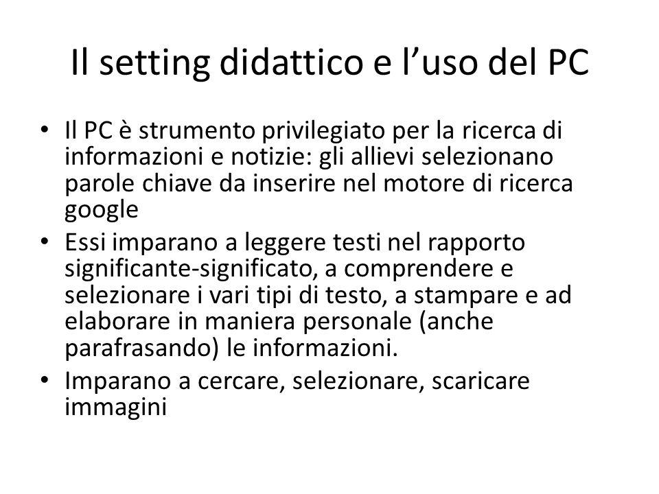Il setting didattico e l'uso del PC