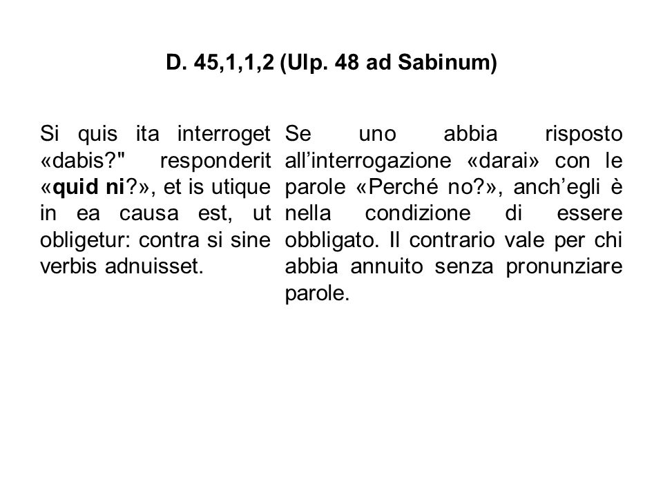 D. 45,1,1,2 (Ulp. 48 ad Sabinum)