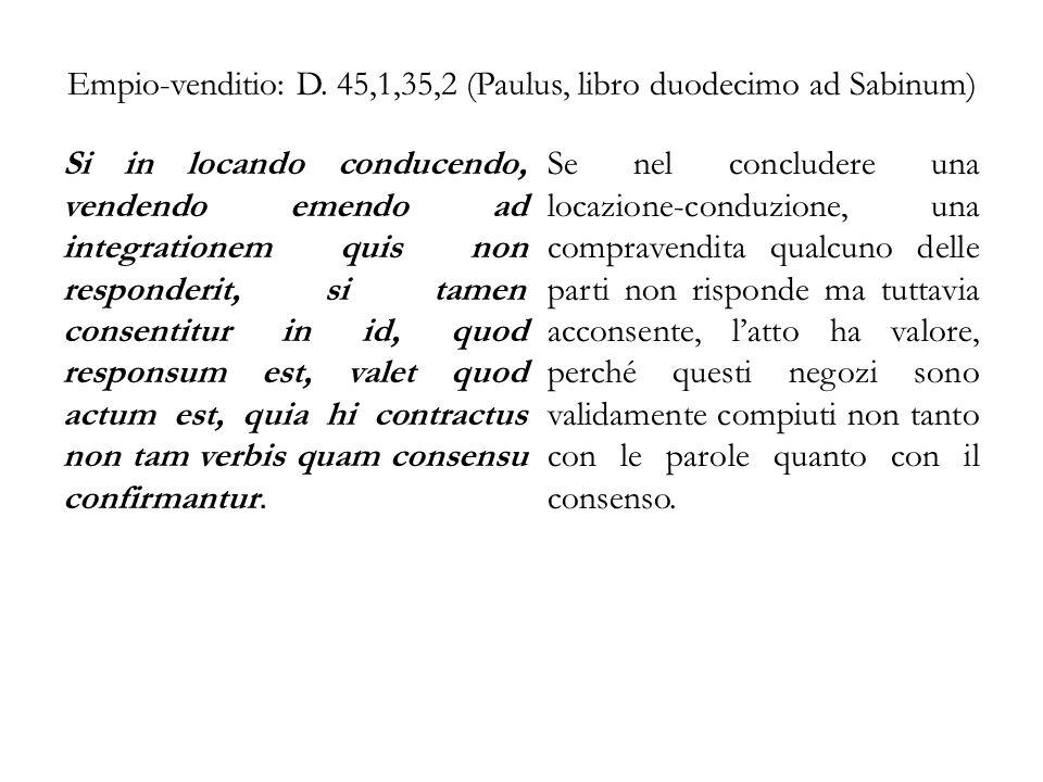 Empio-venditio: D. 45,1,35,2 (Paulus, libro duodecimo ad Sabinum)