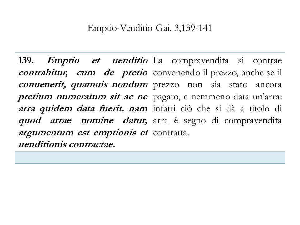 Emptio-Venditio Gai. 3,139-141