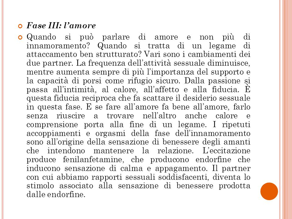 Fase III: l'amore