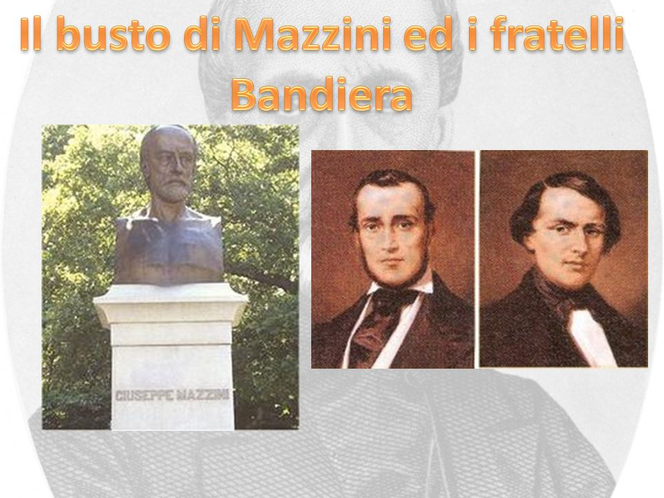 Il busto di Mazzini ed i fratelli Bandiera