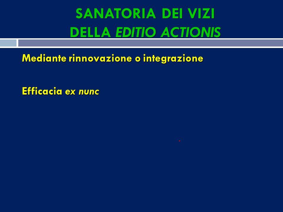 SANATORIA DEI VIZI DELLA EDITIO ACTIONIS