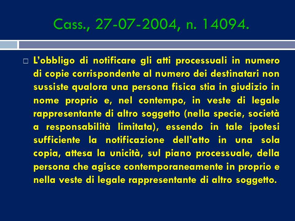 Cass., 27-07-2004, n. 14094.