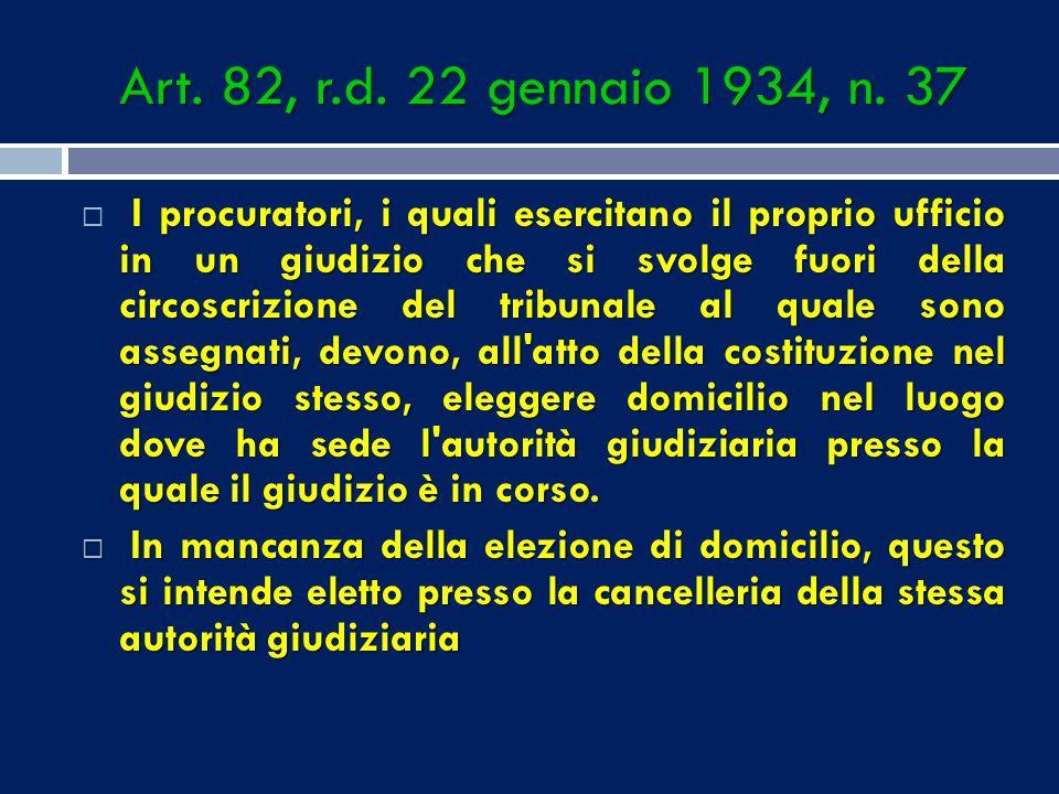 Art. 82, r.d. 22 gennaio 1934, n. 37