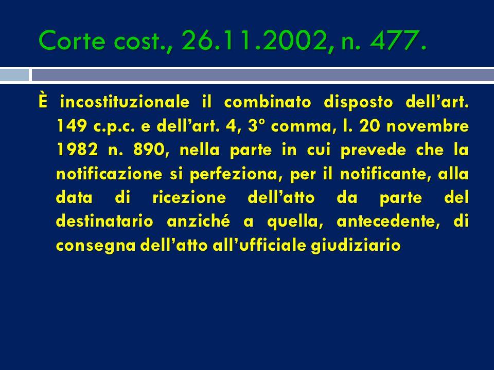 Corte cost., 26.11.2002, n. 477.
