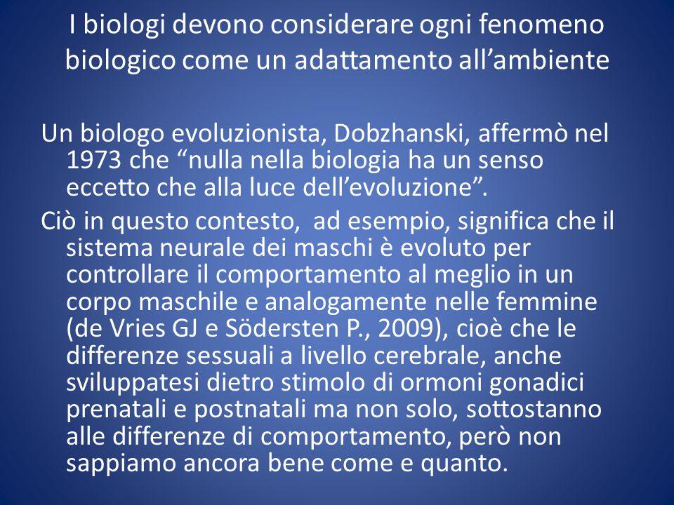 I biologi devono considerare ogni fenomeno biologico come un adattamento all'ambiente