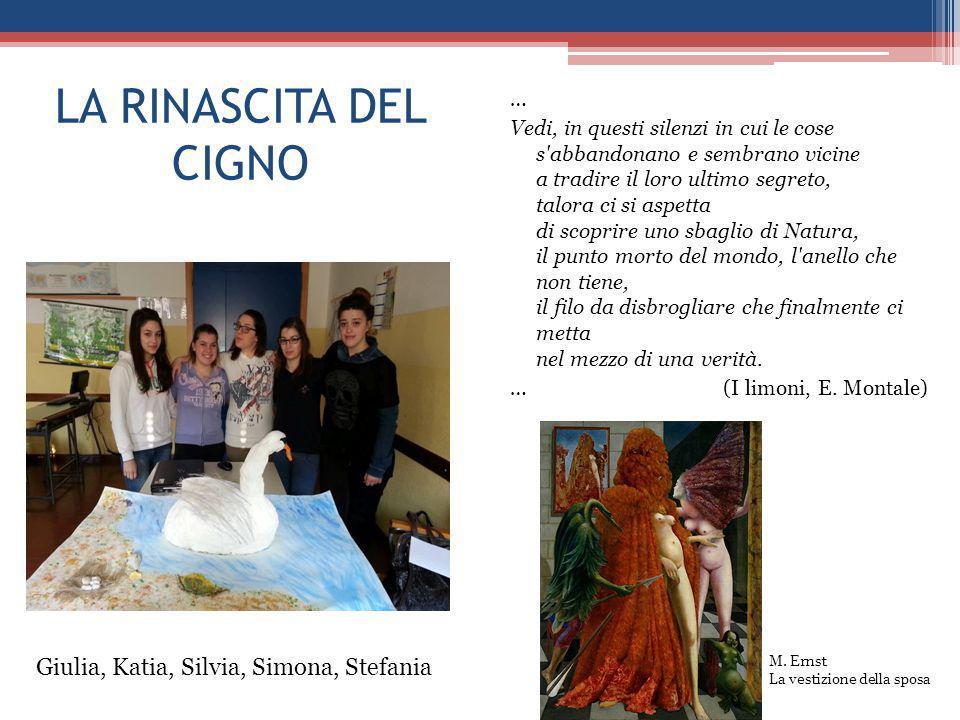 LA RINASCITA DEL CIGNO Giulia, Katia, Silvia, Simona, Stefania