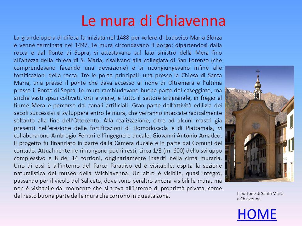 Le mura di Chiavenna HOME