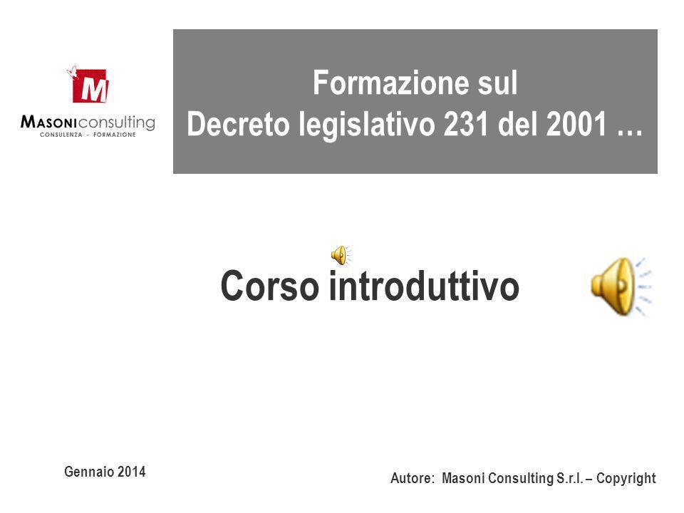 Corso introduttivo Formazione sul Decreto legislativo 231 del 2001 …