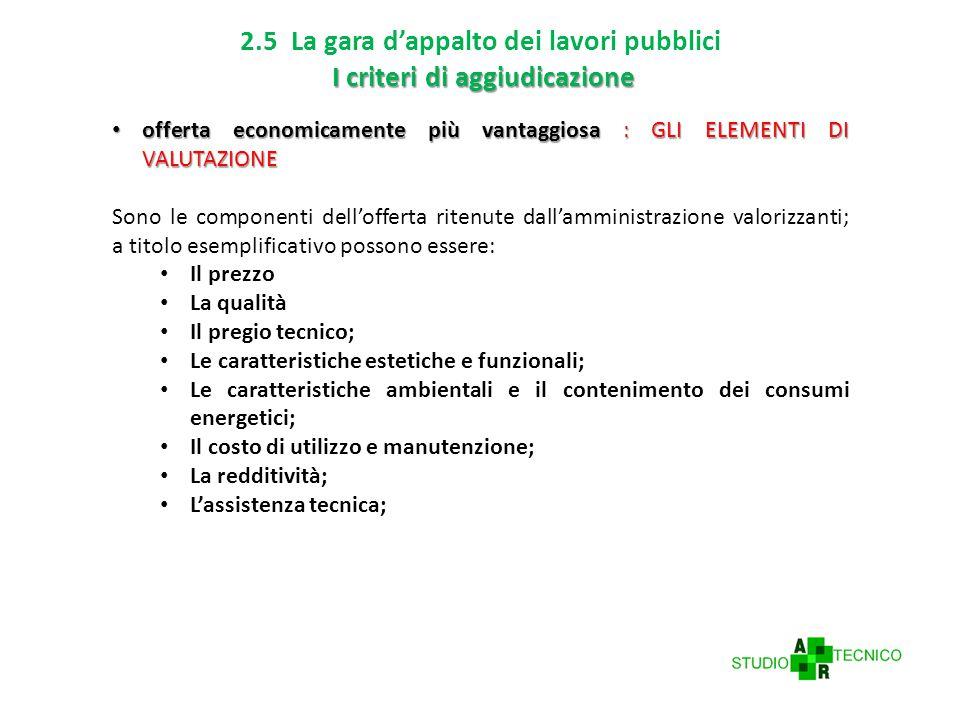 2.5 La gara d'appalto dei lavori pubblici I criteri di aggiudicazione