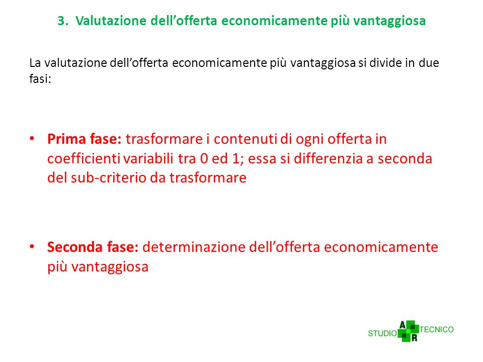3. Valutazione dell'offerta economicamente più vantaggiosa