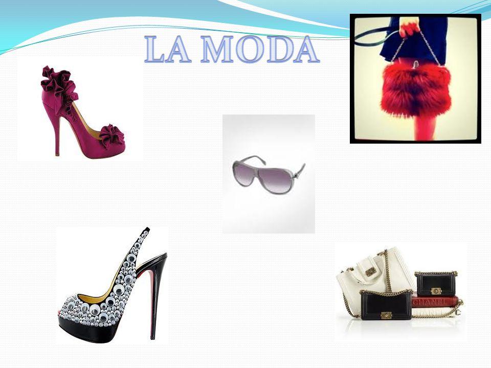 LA MODA La moda