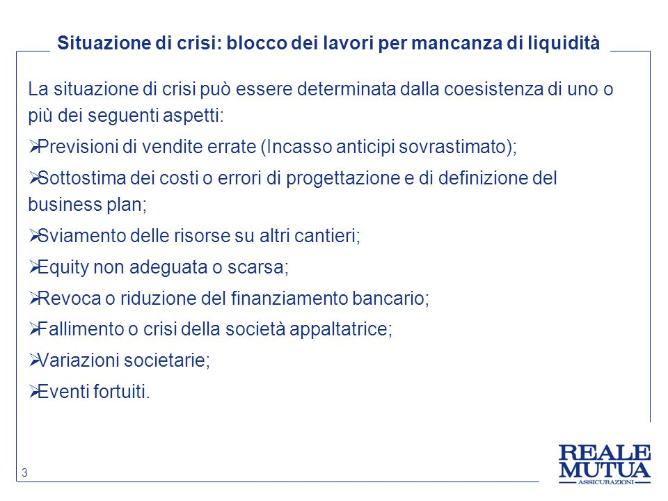 Situazione di crisi: blocco dei lavori per mancanza di liquidità