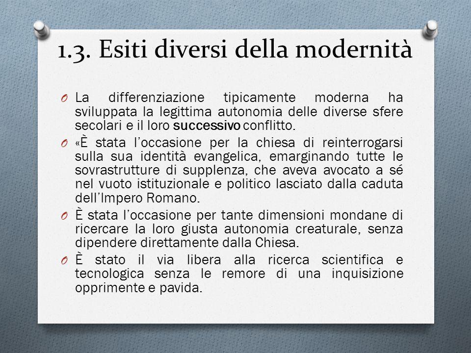 1.3. Esiti diversi della modernità