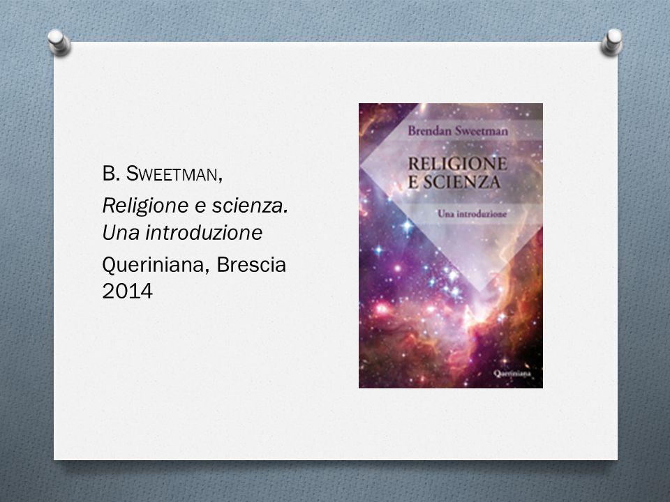 B. Sweetman, Religione e scienza