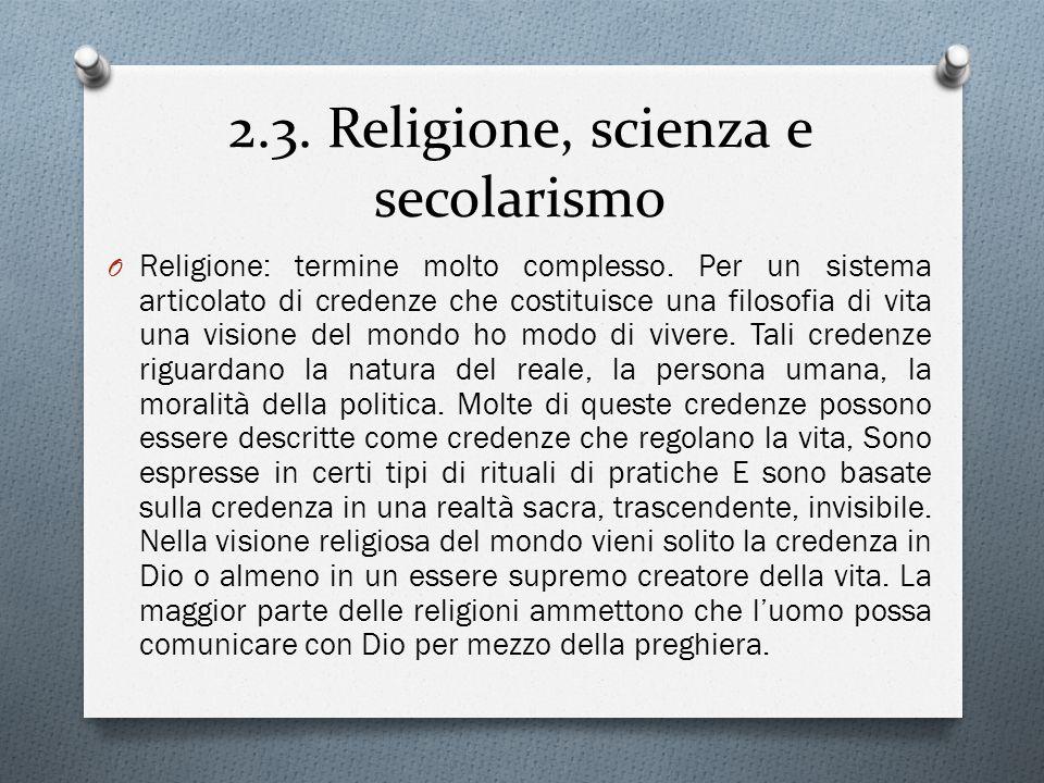 2.3. Religione, scienza e secolarismo