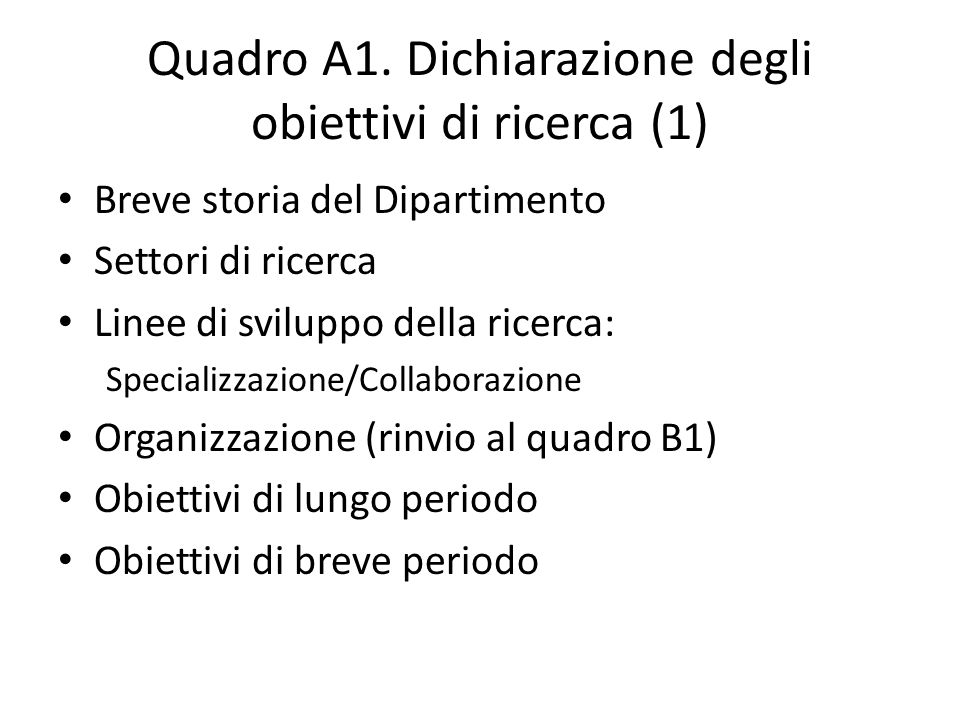 Quadro A1. Dichiarazione degli obiettivi di ricerca (1)