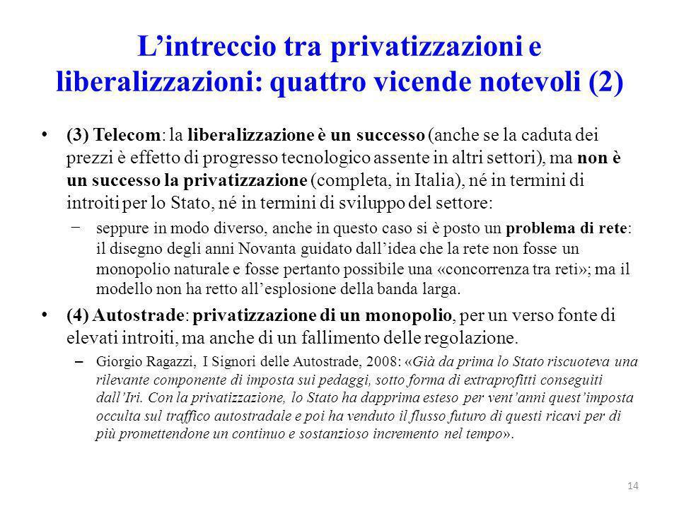 L'intreccio tra privatizzazioni e liberalizzazioni: quattro vicende notevoli (2)