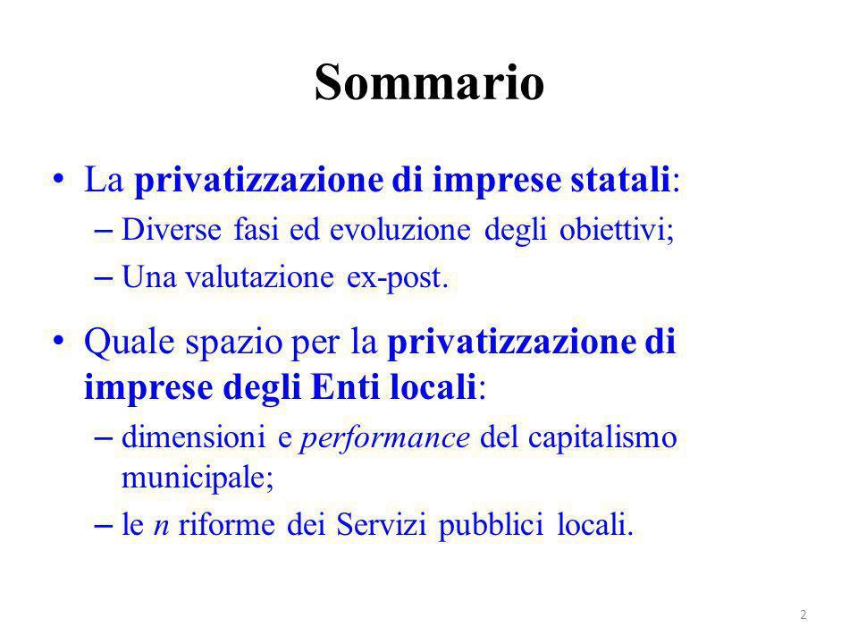 Sommario La privatizzazione di imprese statali: