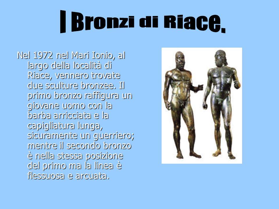 I Bronzi di Riace.