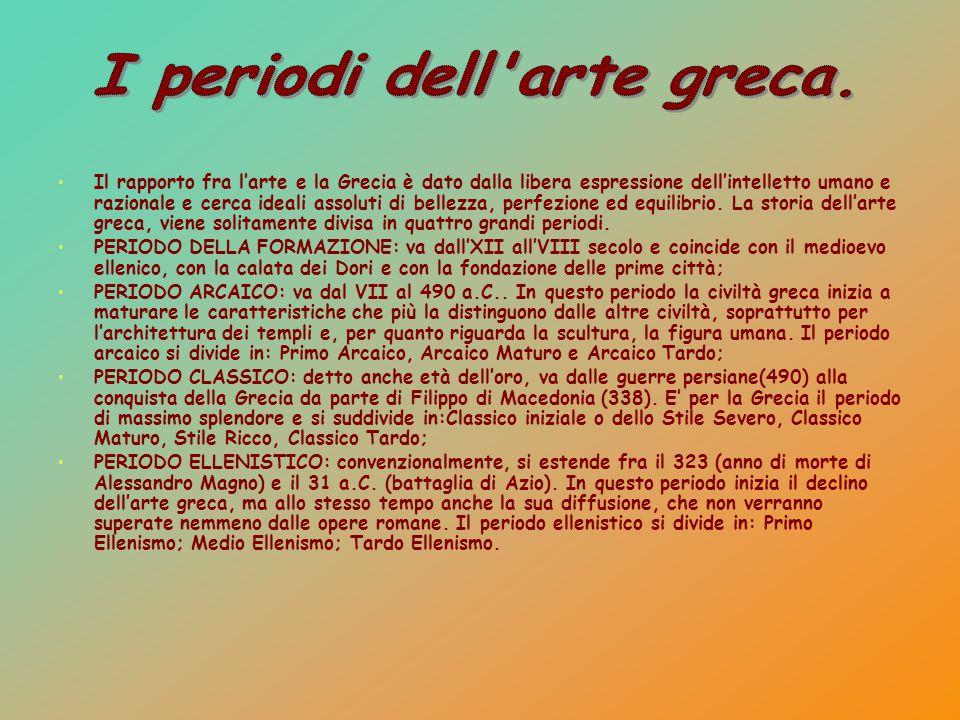 I periodi dell arte greca.