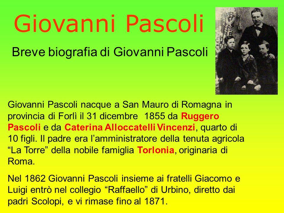Breve biografia di Giovanni Pascoli