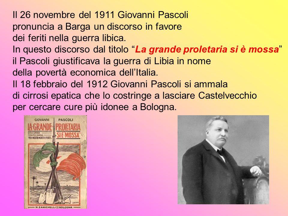 Il 26 novembre del 1911 Giovanni Pascoli