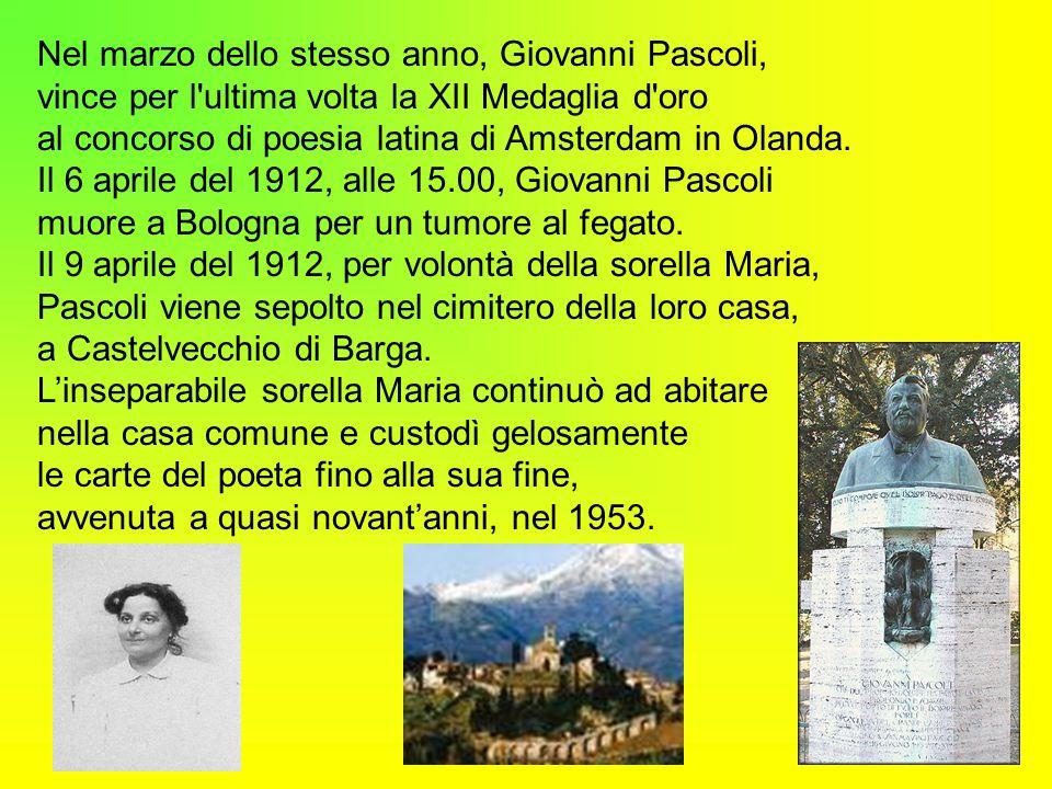 Nel marzo dello stesso anno, Giovanni Pascoli,